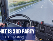 What is 3rd Party CDL Testing?