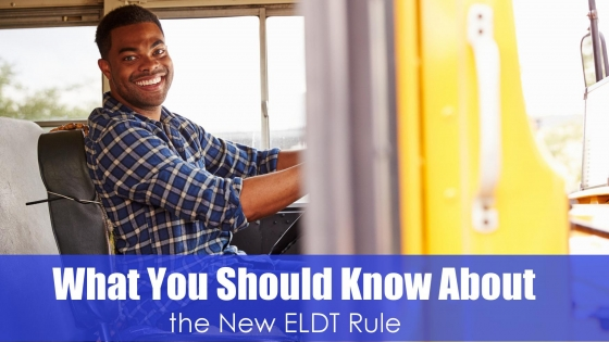 Man driving school bus with text what you should know about the new ELDT rule