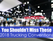 convention floor with text you should not miss these 2018 trucking conventions
