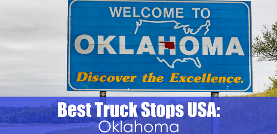 welcome to oklahoma sign with text best truck stops usa: Oklahoma