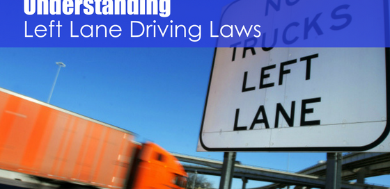 Highway sign with post text understanding left lane driving laws