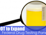 Magnifying glass and test sample with text D.O.T. to expand federal drug testing panel.
