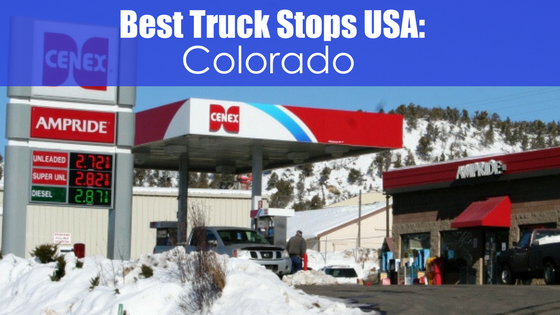 gas station with text best truck stops USA: Colorado