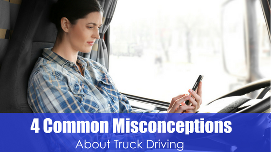 woman parked while using her mobile device with text four common misconceptions about truck driving