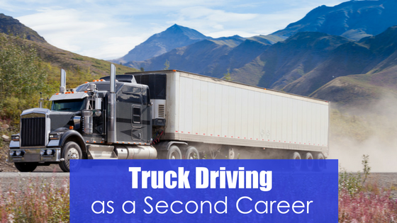 semi on dirt road with text truck driving as a second career